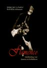 Flamenco - Instruction manual for flamenco dancers and -lovers